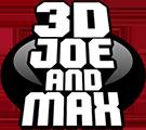 3D Joe and Max
